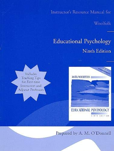 Instructor's Resource Manual for Woolfolk Educational Psychology, Ninth Edition