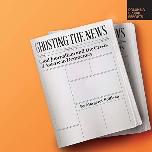 Page de couverture de Ghosting the News