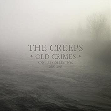 Old Crimes (Singles Collection 2009-2013)