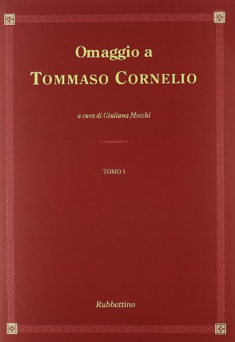 Omaggio a Tommaso Cornelio. Ediz. italiana e latina