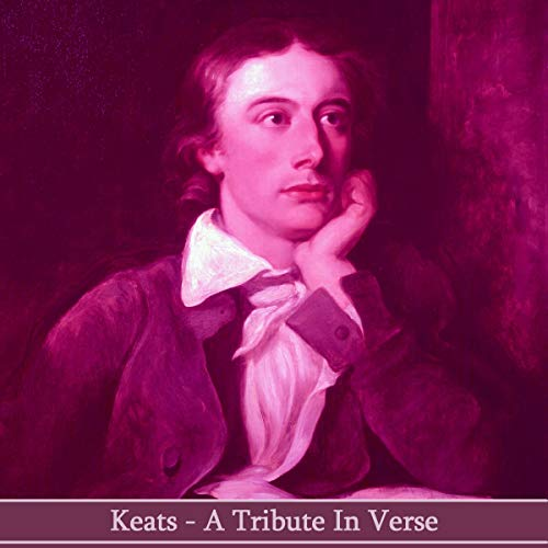 『John Keats - A Tribute in Verse』のカバーアート