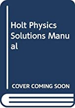 Holt Physics: Solutions Manual