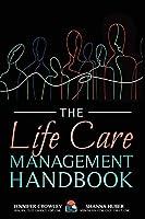 The Life Care Management Handbook