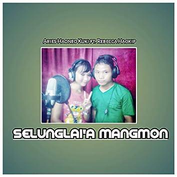 Selunglai'a Mangmon