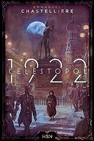Célestopol – 1922 par Chastellière