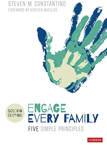 Compare Textbook Prices for Engage Every Family: Five Simple Principles Second Edition (Revised Edition) Edition ISBN 9781071803714 by Constantino, Steven Mark