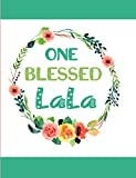 One Blessed LaLa: Blank Lined Journal