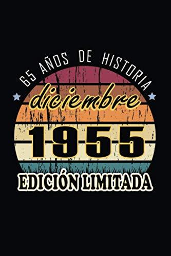 65 Añs De Historia Diciembre 2000 Edición Limitada: Regalo de cumpleaños de 65 años para mujeres y hombres, Idea de regalo de ... de cumpleaños para ... o Agenda o Diario... idea de regalo perfecta.