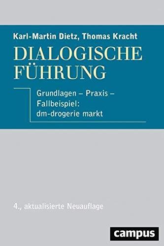 Preisvergleich Produktbild Dialogische Führung: Grundlagen - Praxis - Fallbeispiel: dm-drogerie markt