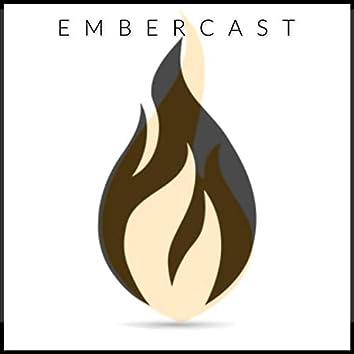 Embercast