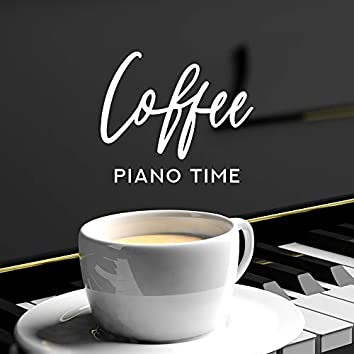 Coffee Piano Time – Instrumental Jazz for Relaxation, Sleep, Coffee, Restaurant, Jazz Piano, Jazz Music Ambient, Jazz Coffee, Beautiful Piano Music