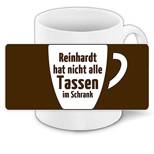 Lustige Kaffee-Tasse mit Namen Reinhardt und witzigem Motiv