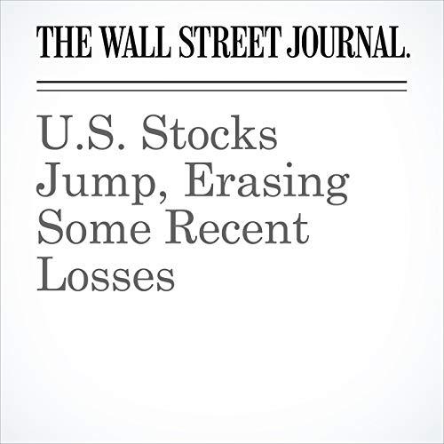 U.S. Stocks Jump, Erasing Some Recent Losses copertina