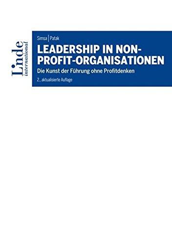Leadership in Non-Profit-Organisationen: Die Kunst der Führung ohne Profitdenken