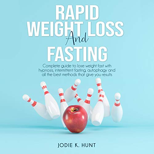 Rapid Weight Loss and Fasting cover art