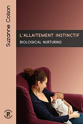 Lallaitement instinctif. Biological nurturing
