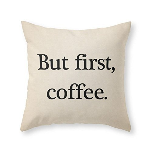 Popular Presents BrockOutletStore Pillowcases But First, Coffee 18(inches)