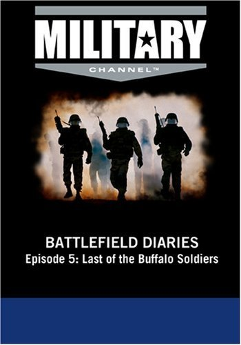 Battlefield Diaries - Episode 5: Last of the Buffalo Soldiers