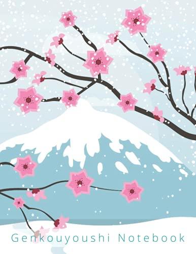 Fuji Genkouyoushi Notebook: Japanese Kanji Writing Practice Book (8.5 x 11 inches) for Kanji and Kana scripts   120 pages   Mount Fuji and Sakura (Genkouyoushi Paper)
