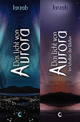 Das Licht von Aurora - Doppelbundle: Das Licht von Aurora. Im Schatten der Welten.
