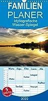 Idyllografische Wasser-Spiegel - Familienplaner hoch (Wandkalender 2022 , 21 cm x 45 cm, hoch): Malerische Lichtstimmungen (Monatskalender, 14 Seiten )