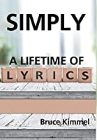 Simply: A Lifetime of Lyrics