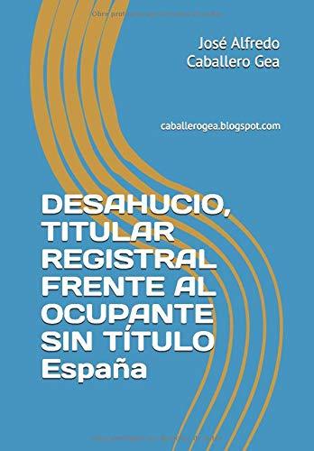 DESAHUCIO, TITULAR REGISTRAL FRENTE AL OCUPANTE SIN TÍTULO, España