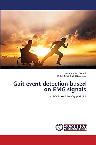 Gait event detection based on EMG signals: Stance...