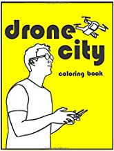 Drone City: Coloring Book