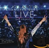 Atlantis - Live - Das Heimspiel von Andrea Berg