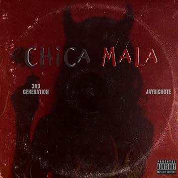 Chica Mala (feat. Jaybichote)