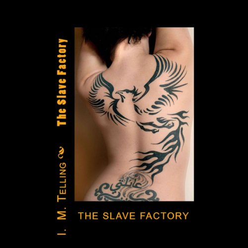 The Slave Factory  By  cover art