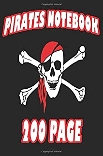 PIRATES NOTEBOOK 200 PAGE: The children's magazine for writing great memories and important information