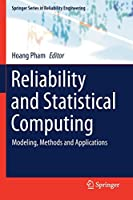 Reliability and Statistical Computing: Modeling, Methods and Applications (Springer Series in Reliability Engineering)