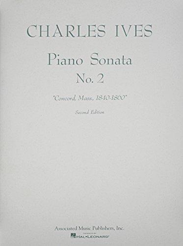 Sonata No. 2 (2nd Ed.) Concord, Mass 1840-60: Piano Solo