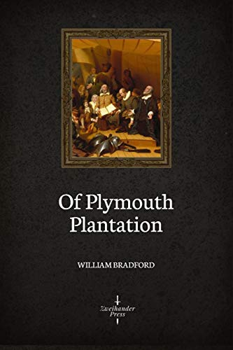 Of Plymouth Plantation (Illustrated)