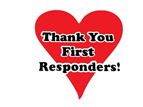 Thank You First Responders! -Indoor/Outdoor Decal - Perfect for use with Cars, Trucks, Vans, Laptops, Walls, Windows etc. 5 Inches X 5 Inches   Red Heart with Black Lettering  SITT-009