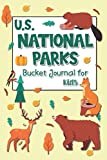 U.S. National Parks Bucket Journal for Kids: Record all your trips - Passport Stamps Book & Outdoor Adventure Log | Gifts for Hikers & Nature lovers (USA National Parks Bucket Journals)