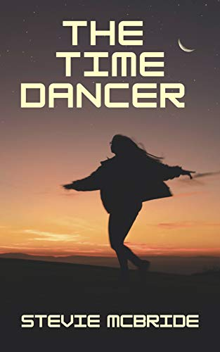 The Time Dancer: A Time Travel Mystery (The Medusa Chronicles Book 1) (English Edition)