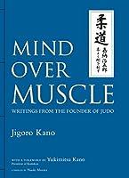 英文版 柔よく剛を制す - Mind Over Muscle