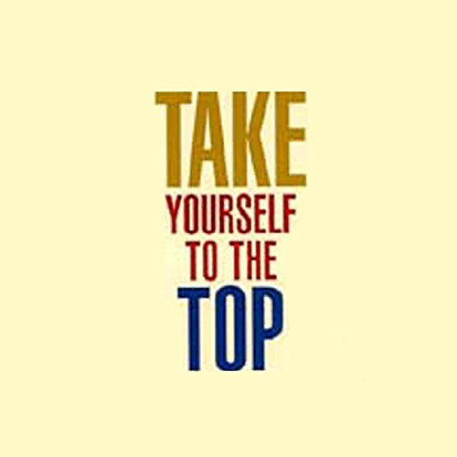 Take Yourself to the Top audiobook cover art