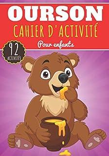 Cahier D'activité Ourson: Pour enfants 4-8 Ans | Livre D'activité..