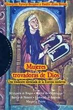Mujeres trovadoras de dios / Women Troubadours of God