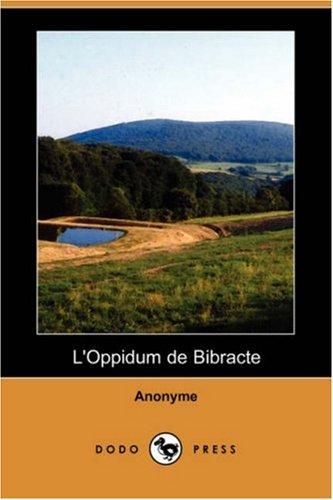 L'Oppidum de Bibracte (Dodo Press) (French Edition)