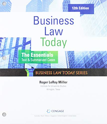 Compare Textbook Prices for Bundle: Business Law Today, The Essentials: Text and Summarized Cases, Loose-Leaf Version, 12th + MindTap, 1 term Printed Access Card 12 Edition ISBN 9780357209394 by Miller, Roger LeRoy