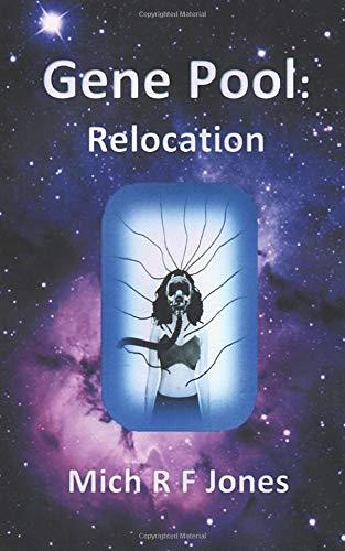 Gene Pool: Relocation