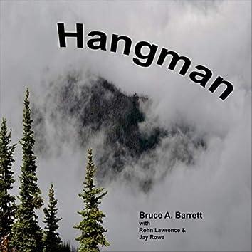 Hangman (feat. Rohn Lawrence & Jay Rowe)