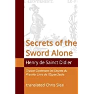 Secrets of the Sword Alone by Chris Slee (2014-08-27)