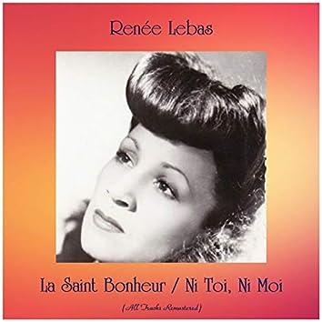 La Saint Bonheur / Ni Toi, Ni Moi (Remastered 2019)