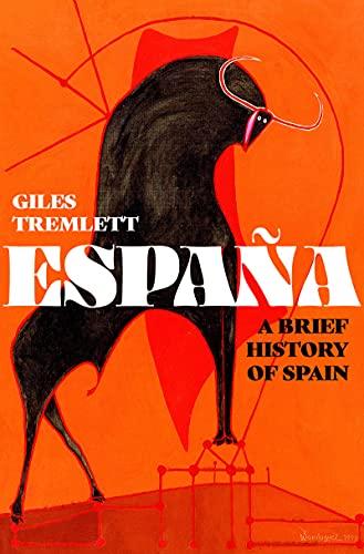 España: A Brief History of Spain (English Edition)